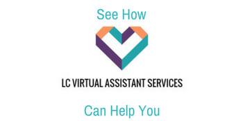 What is a Virtual Assistant? LCVA Logo Help Button